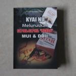 Kyai NU Luruskan Kejanggalan Buku MUI dan DDII
