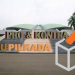 Pro dan Kontra UU Pilkada