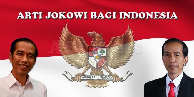 Arti Jokowi Bagi Indonesia