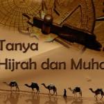 Tanda Tanya seputar Hijrah dan Muharram