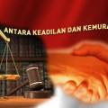 Antara Keadilan dan Kemurahan Hati
