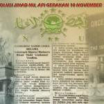 Mengenang Kembali Resolusi Jihad NU, Api Gerakan Heroik 10 November 1945