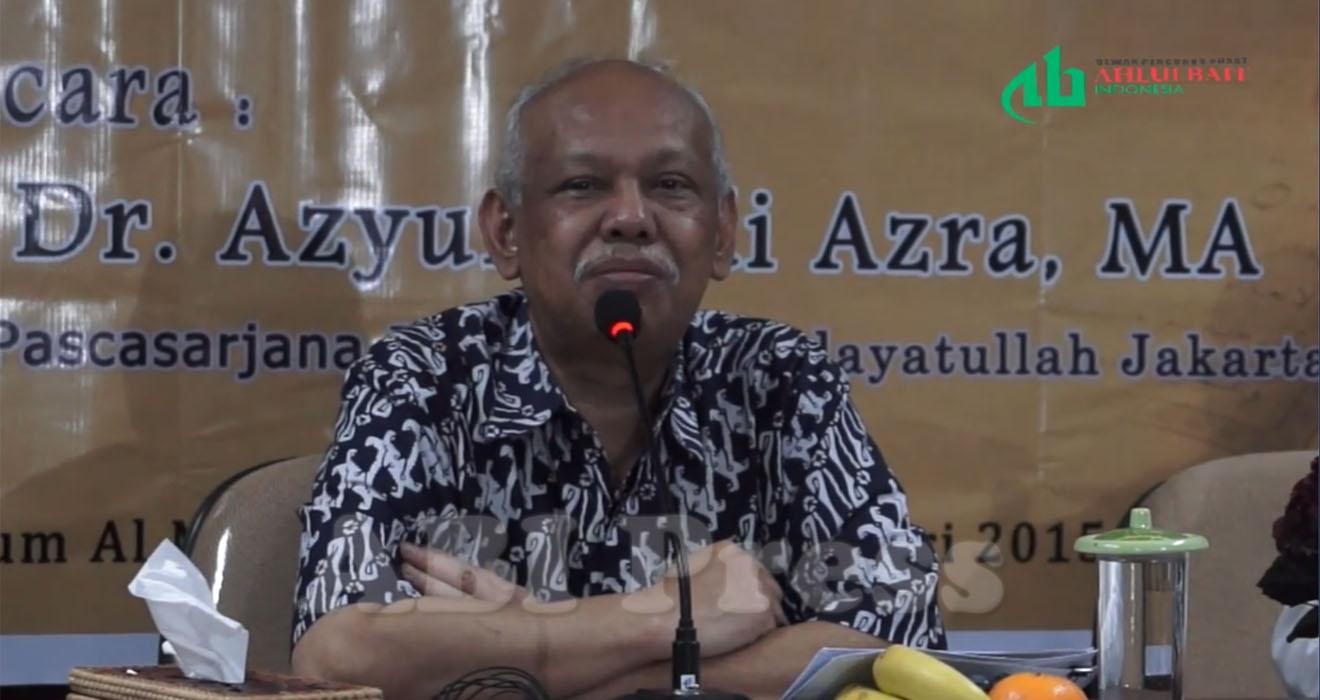 "Prof. Dr. Azyumardi Azra, MA: ""Al-Qur'an Sunni dan Syiah Tidak Berbeda"""