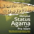 menyoal-status-agama-agama-pra-islam