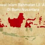 Merawat Islam Rahmatan Lil Alamin di Bumi Nusantara