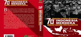 """70 Tahun Indonesia Merdeka"""