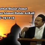 Video : Khotbah Salat Jumat oleh Ustaz Hafidz Al-Kaff