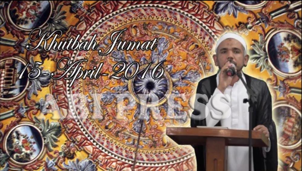 Khutbah Jumat 15 April 2016