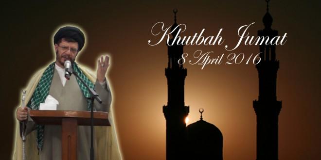 Khutbah Jumat ICC 8 April 2016