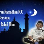 Tafsir Quran Ramadhan ICC Bersama Ustaz Babul Ulum