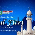 DPP Ahlulbait Indonesia Ucapkan Selamat Idul Fitri 1437 H