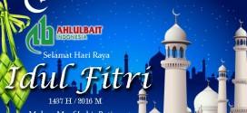 DPP Ahlulbait Indonesia Mengucapkan Selamat Idulfitri 1437 H