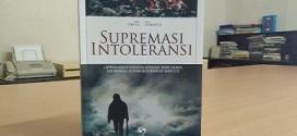 Resensi Buku Supremasi Intoleransi
