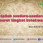 Pesan Imam Ali tentang Mencintai Saudara dalam Tingkat Ketakwaan