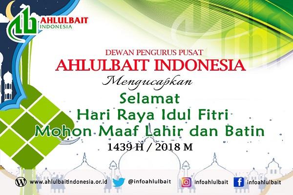 DPP Ahlulbait Indonesia Mengucapkan Selamat Idul Fitri 1439 H