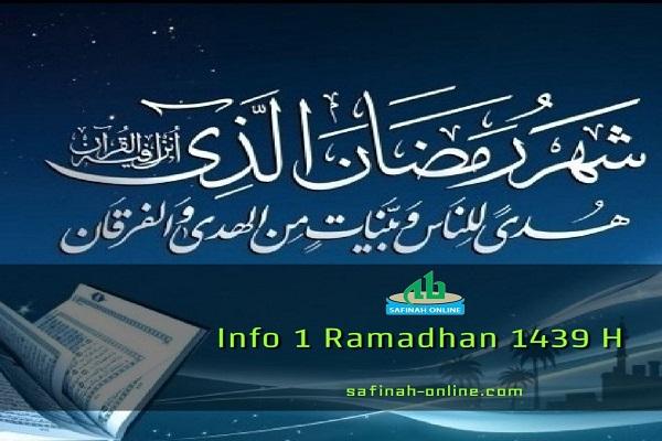Info 1 Ramadhan 1439 H