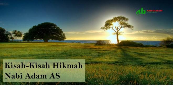 Kisah-Kisah Hikmah Nabi Adam a.s.