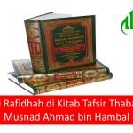 Perawi Rafidhah di Kitab Tafsir Thabari dan Musnad Ahmad bin Hambal
