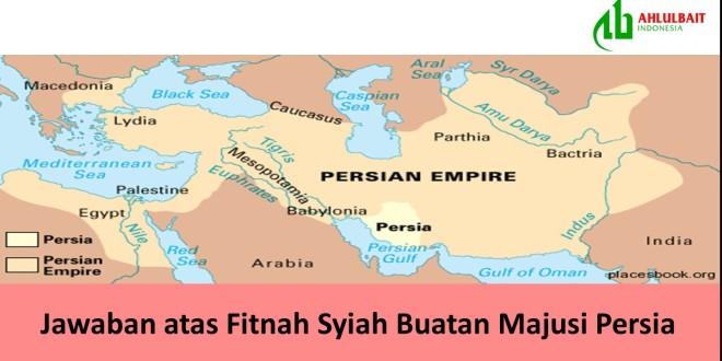 Jawaban atas Fitnah Syiah Buatan Majusi Persia