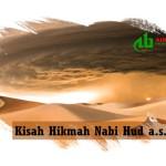 Kisah Hikmah Nabi Hud a.s.