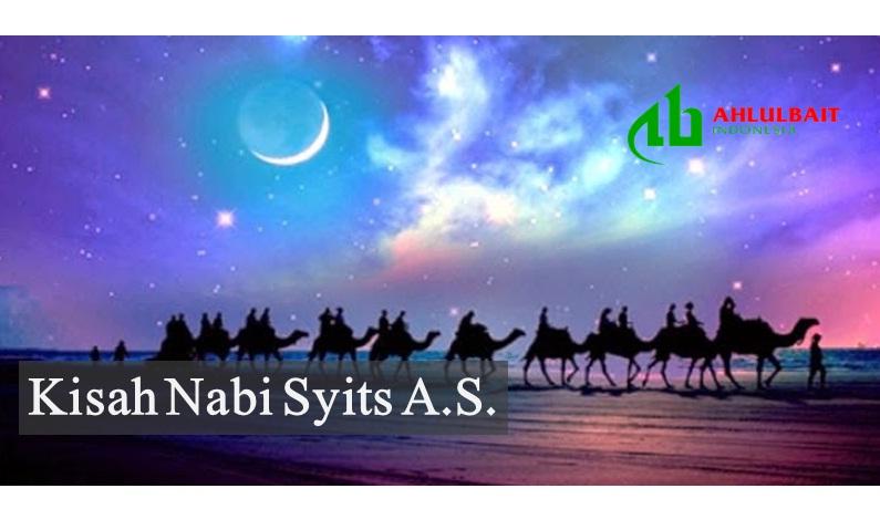 Kisah Nabi Syits a.s.