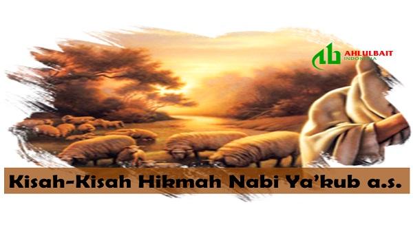 Kisah Hikmah Nabi Ya'kub