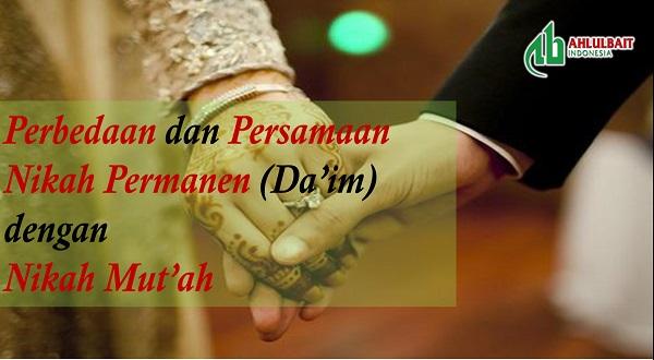 Perbedaan dan Persamaan Nikah Permanen (Da'im) dengan Nikah Mut'ah