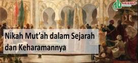 Nikah Mut'ah dalam Sejarah dan Keharamannya