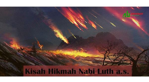 Kisah Hikmah Nabi Luth a.s.