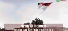 Merdeka Menurut Imam Ali bin Abi Thalib a.s