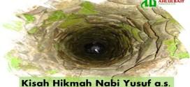 Kisah Hikmah Nabi Yusuf a.s.