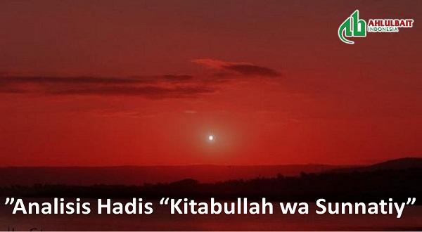 "Analisis Hadis ""Kitabullah wa Sunnatiy"" (bagian 2)"