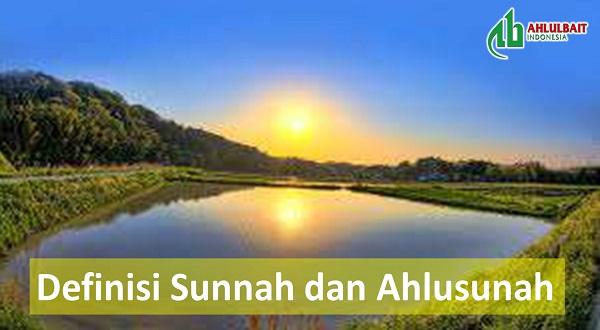 Definisi Sunnah dan Ahlusunah (bagian 1)