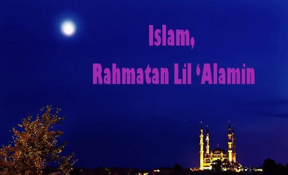 Mencari Islam yang Menjadi Rahmat bagi Sekalian Alam
