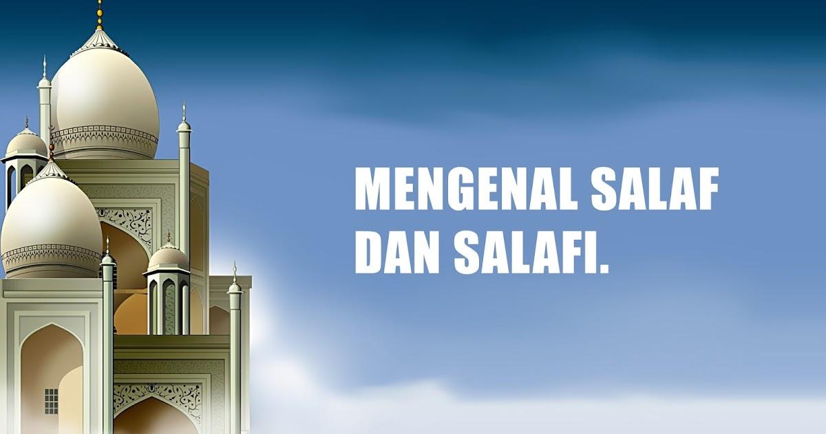 Beda Salaf dan Salafi