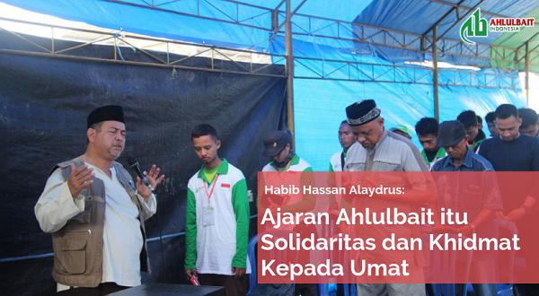 Habib Hassan Alaydrus: Ajaran Ahlulbait itu Solidaritas dan Khidmat Kepada Umat