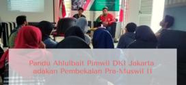 Pandu Ahlulbait Pimwil DKI Jakarta adakan Pembekalan Pra-Muswil II
