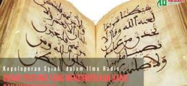 Kepeloporan Syiah dalam Ilmu Hadis: Orang Pertama yang Mengumpulkan dan Menyusunnya (1)
