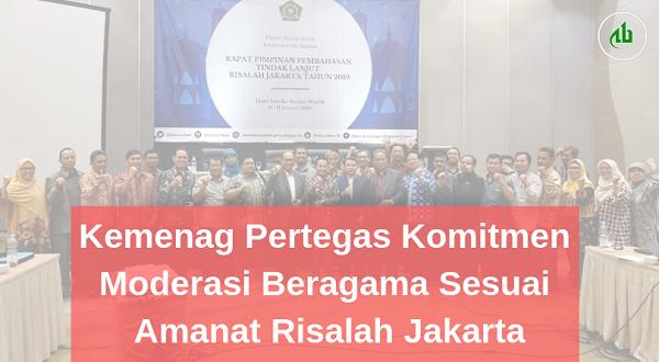Kemenag Pertegas Komitmen Moderasi Beragama Sesuai Amanat Risalah Jakarta