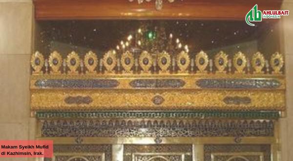 Biografi Syekh Mufid, Guru Para Ulama Besar