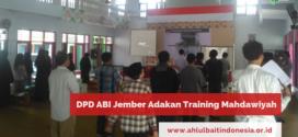 DPD ABI Jember Adakan Training Mahdawiyah