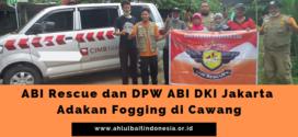 ABI Rescue dan DPW ABI DKI Jakarta Adakan Fogging di Cawang