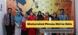 Silaturrahmi Pimnas MAI ke ISAIS