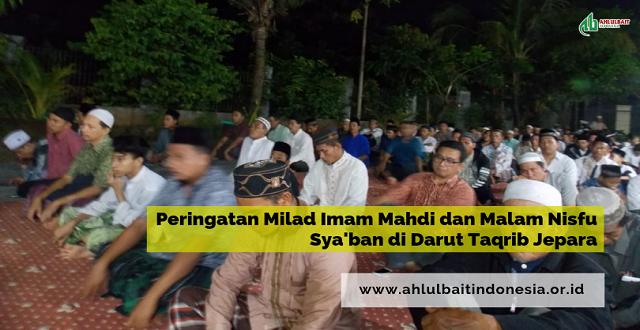Peringatan Milad Imam Mahdi dan Malam Nisfu Sya'ban di Darut Taqrib Jepara