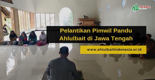 Pelantikan Pimwil Pandu Ahlulbait Jawa Tengah di Banjarnegara