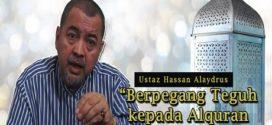 [Video] Ustaz Hassan Alaydrus: Berpegang Teguh kepada Alquran dan Ahlulbait