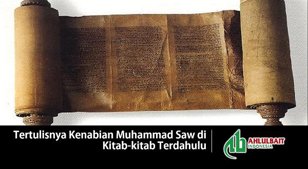 Tertulisnya Kenabian Muhammad Saw di Kitab-kitab Terdahulu