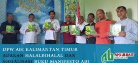 DPW ABI Kalimantan Timur Adakan Halalbihalal dan Sosialisasi Buku Manifesto ABI