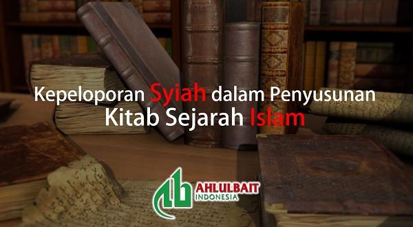 Kepeloporan Syiah dalam Penyusunan Kitab Sejarah Islam