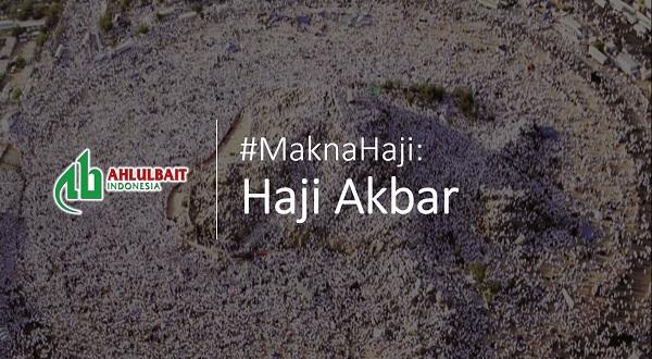 #MaknaHaji: Haji Akbar